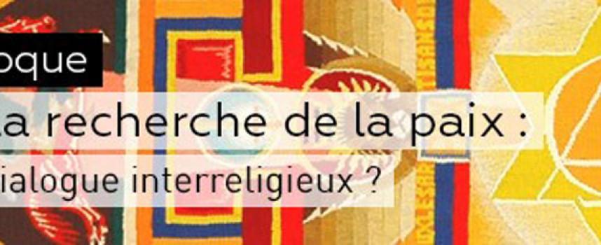 Dialogue interreligieux et paix – 17-18 et 19 mai à Angers