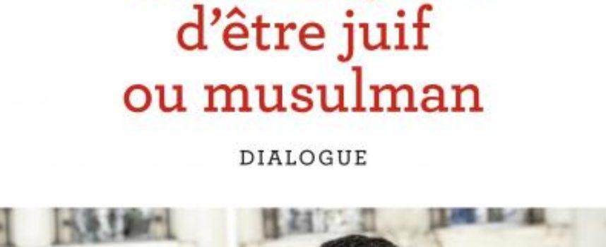 Des mille et une façon d'être juif ou musulman