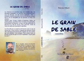 Edition du 3ème recueil de nouvelles « Le grain de sable » de Patrice Obert