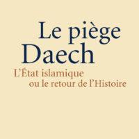 Le piège Daech