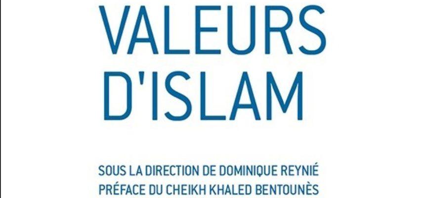« Valeurs d'islam », une série d'études de la Fondation Fondapol