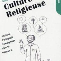 « Culture religieuse », un livre qui ouvre l'esprit